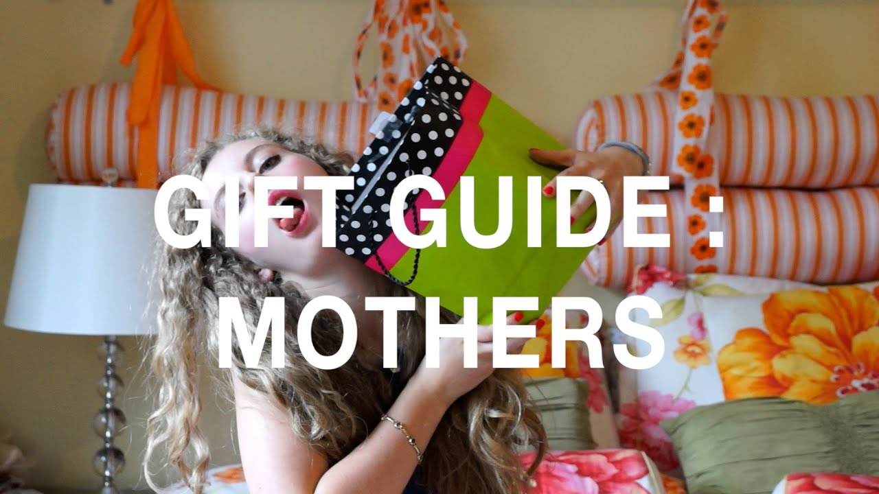 gift guide what do i get for my mom s birthday youtube