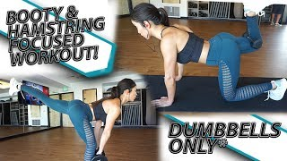 BOOTY & HAMSTRING FOCUSED DUMBBELL WORKOUT