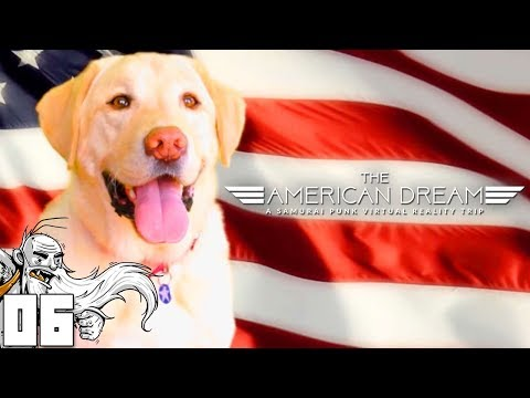 """DRUGGED OUT DOG FOR PRESIDENT!!!"""" - Let's Play The American Dream VR Gameplay"""