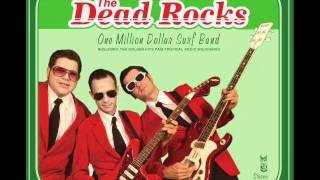 The Dead Rocks - Kamikaze