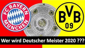 Bundesliga: WER WIRD DEUTSCHER MEISTER 2020?!?
