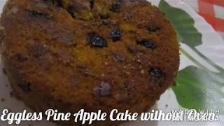 Eggless Pine Apple Cake without Oven