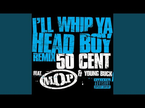 Ill Whip Ya Head Boy Remix Explicit