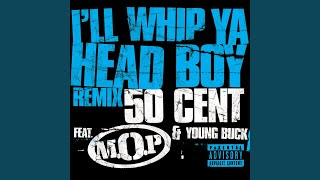 I'll Whip Ya Head Boy (Remix) (Explicit)