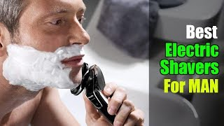 ▶️Best Electric Shavers for Men 2019 - Best Electric Shavers 2019