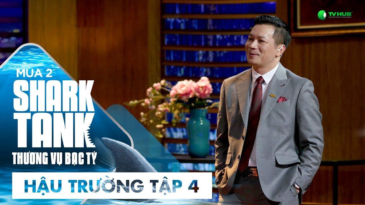 [Hậu Trường Tập 4] Shark Hưng