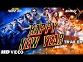 Download Exclusive: Happy New Year Official Trailer | Shahrukh Khan | Deepika Padukone