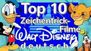 Top 10 Walt Disney Zeichentrickfilme