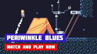 Periwinkle Blues · Game · Gameplay