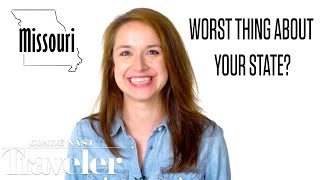 50 People Tell Us the Worst Thing About Their State | Culturally Speaking | Condé Nast Traveler