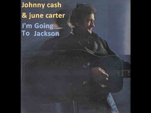 JOHNNY CASH - I´M GOING TO JACKSON
