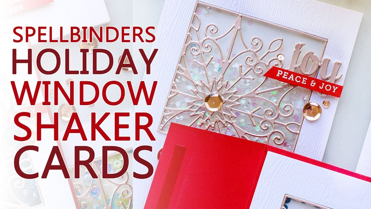 Christmas Snowflake Window Shaker Cards With Spellbinders