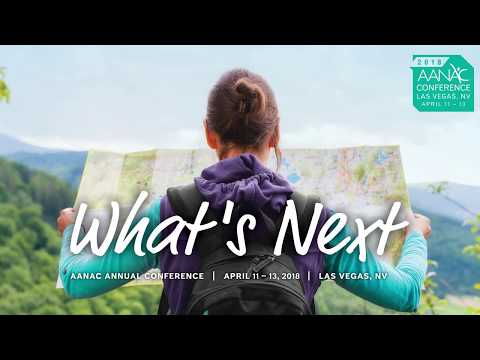 AANAC 2018 Conference: What's Next