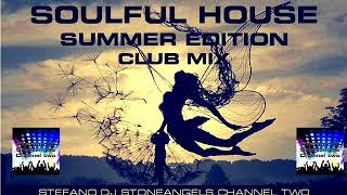 SOULFUL HOUSE SUMMER EDITION 2018 CLUB MIX