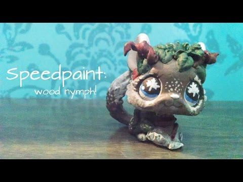 Speedpaint lps custom - customizing chinchilla wood nymph