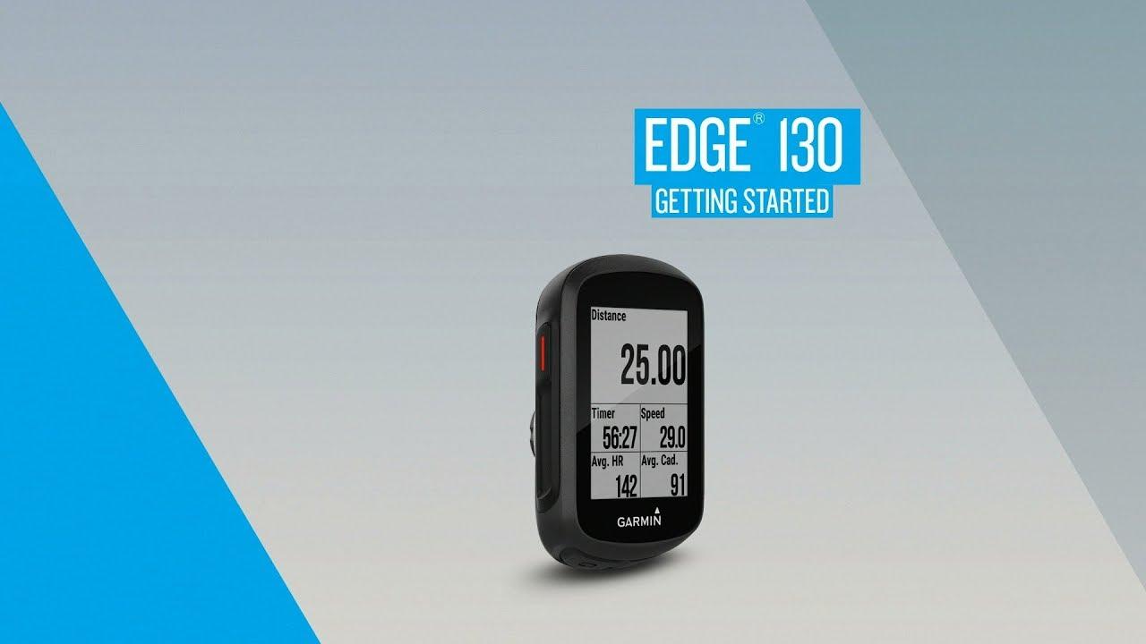 e54fa97b2c9ed3 Edge 130: Getting Started - YouTube