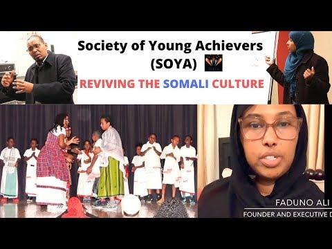 REVIVING THE SOMALI CULTURE | Society of Young Achievers SOYA | dhaqanka somalida | Naz Ahmed