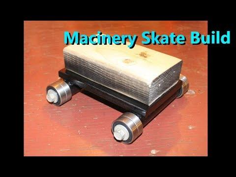 DIY Machinery Skate Build