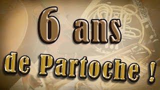 6 années de Partoches - Infos - annonces