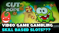 🔥NEW💥 PT2 SKILL based video gambling slot Cut The Rope 2 and Match 3voltion!