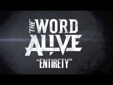"""The Word Alive - """"Entirety"""" Preview"""
