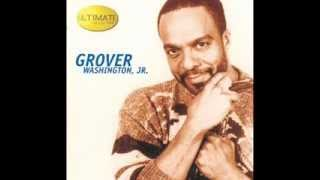 Grover Washington Jr. & Patti LaBelle - The Best Is Yet To Come