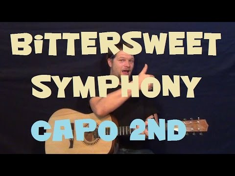 Bittersweet Symphony (The Verve) Easy Guitar Lesson How to Play Tutorial Capo 2nd Fret