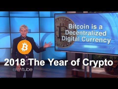 Ellen DeGeneres Talks About Bitcoin on Her TV Show - 2018 Will Be The Year of Crypto!