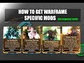 WARFRAME PS4 - HOW TO GET WARFRAME SPECIFIC MODS ( AUGMENT MODS) - SYNDICATE BREAKDOWN- 2018