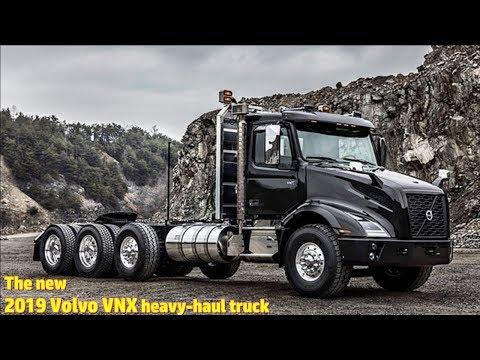 The New 2019 Volvo VNX Heavy-haul Truck