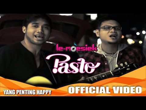 Pasto - Yang Penting Happy [Official Music Video]