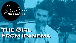 The Girl From Ipanema - Sinatra Sessions - poolside bossa nova