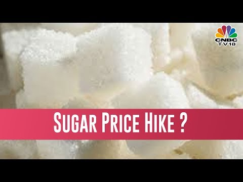 Sugar's Selling Price To Be Hiked ?