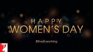 #ShesEverything | #HappyWomensDay2019