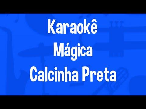 Karaokê Mágica - Calcinha Preta