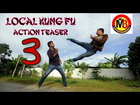 Local Kung Fu 3    2018-19    BY.  MB ENTERTAINMENT