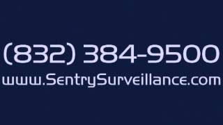 Sentry Surveillance - Security Systems in Houston, TX