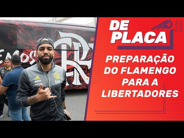 Preparação do FLAMENGO para a LIBERTADORES e a festa da TORCIDA | De Placa (21/11/2019)