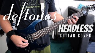 Deftones - Headless (Guitar Cover)