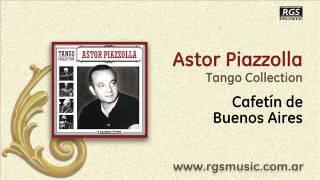 Astor Piazzolla - Cafetín de Buenos Aires