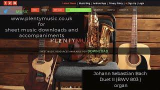 Bach J.S | Duet No 2 in F BWV 803 (Organ)