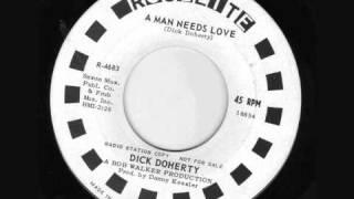 Dick Doherty - A Man Needs Love (1966)