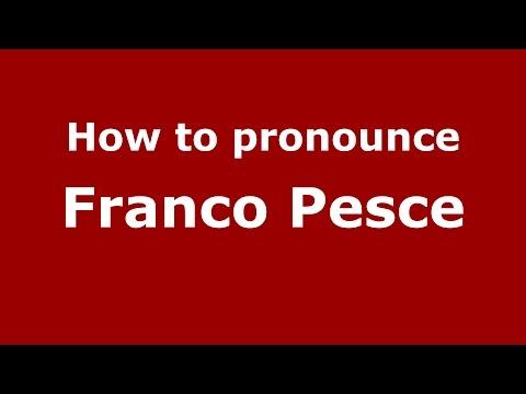 How to pronounce Franco Pesce (Italian/Italy)  - PronounceNames.com