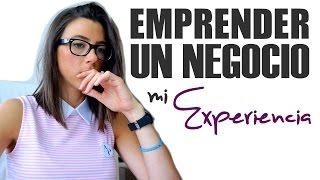 EMPRENDER UN NEGOCIO - MI EXPERIENCIA / ANI POCINO TV