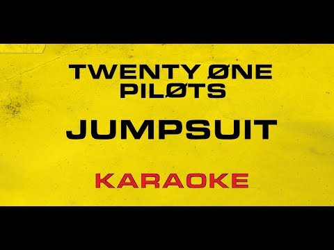 Twenty One Pilots - Jumpsuit (Karaoke)