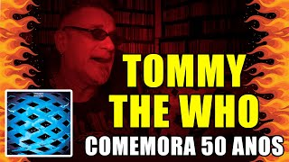 Tommy, do The Who, Comemora 50 anos thumbnail