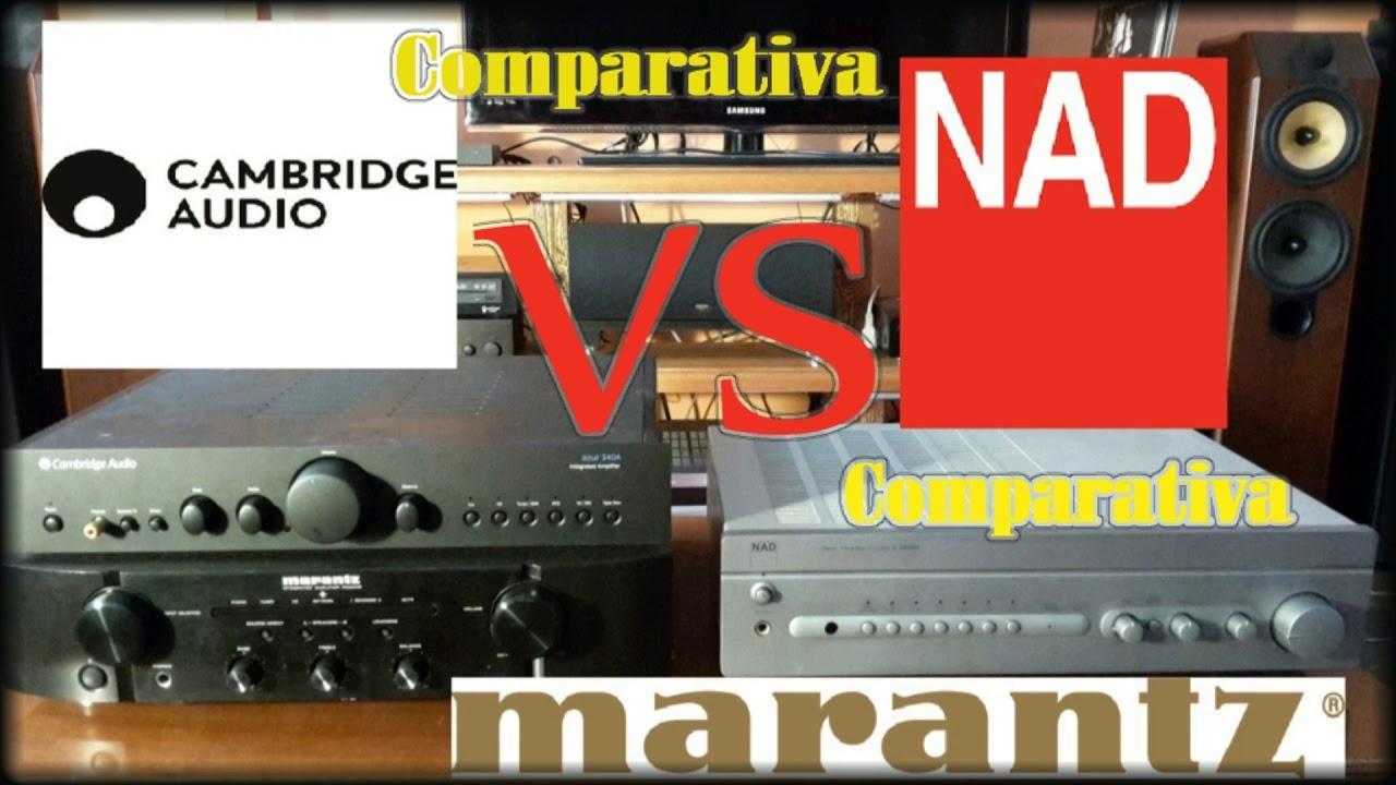 NAD Vs Marantz Vs Cambridge Comparativa 40 W