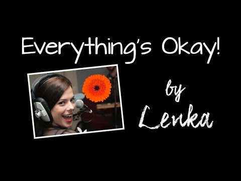 Everything's Okay by Lenka