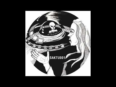 Saktu - Stefania's Spaceship [SAKTU001]