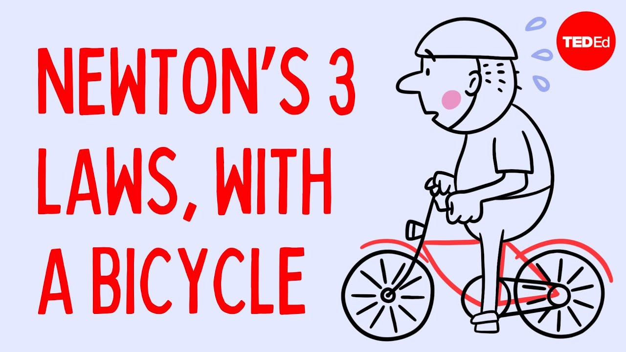 Newton's 3 Laws, with a bicycle - Joshua Manley | TED-Ed